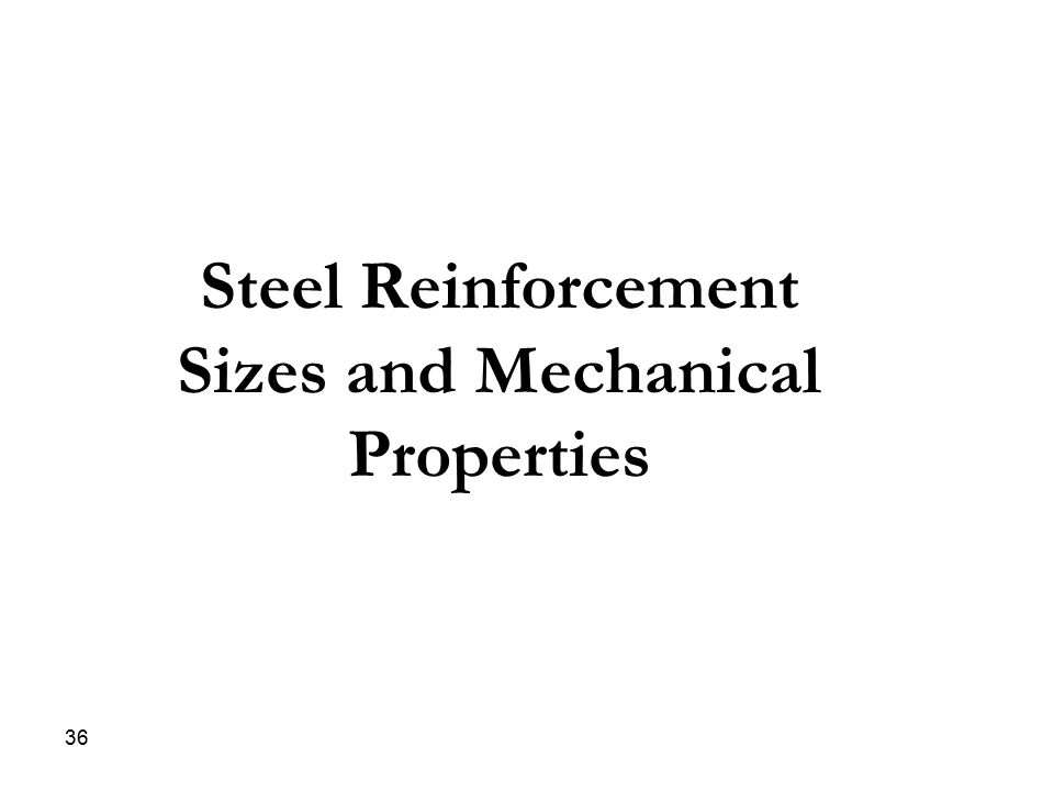 Steel Reinforcement Sizes and Mechanical Properties