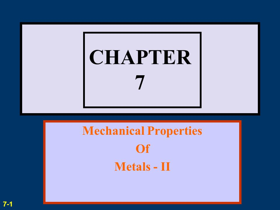 Mechanical Properties Of Metals - II