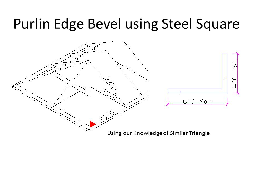 Purlin Edge Bevel using Steel Square
