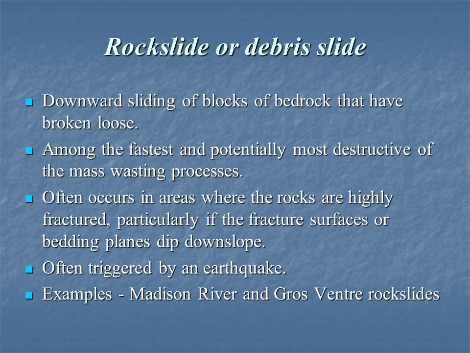 Rockslide or debris slide
