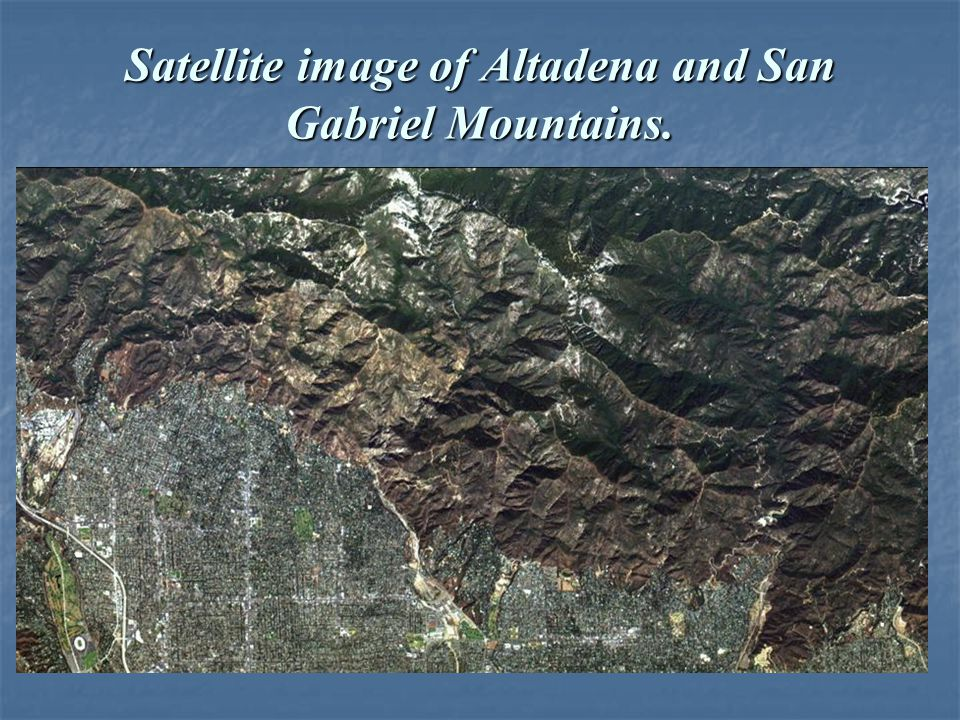 Satellite image of Altadena and San Gabriel Mountains.