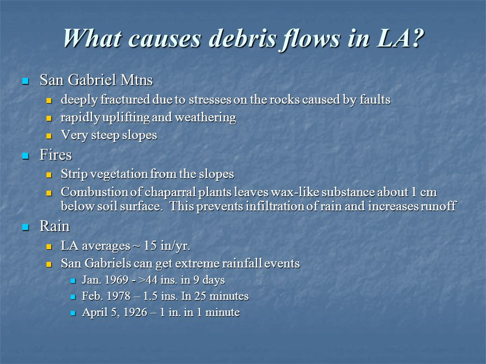 What causes debris flows in LA
