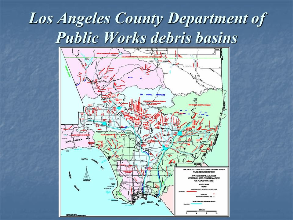 Los Angeles County Department of Public Works debris basins
