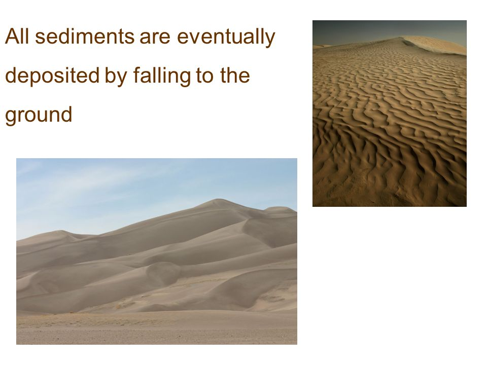 All sediments are eventually