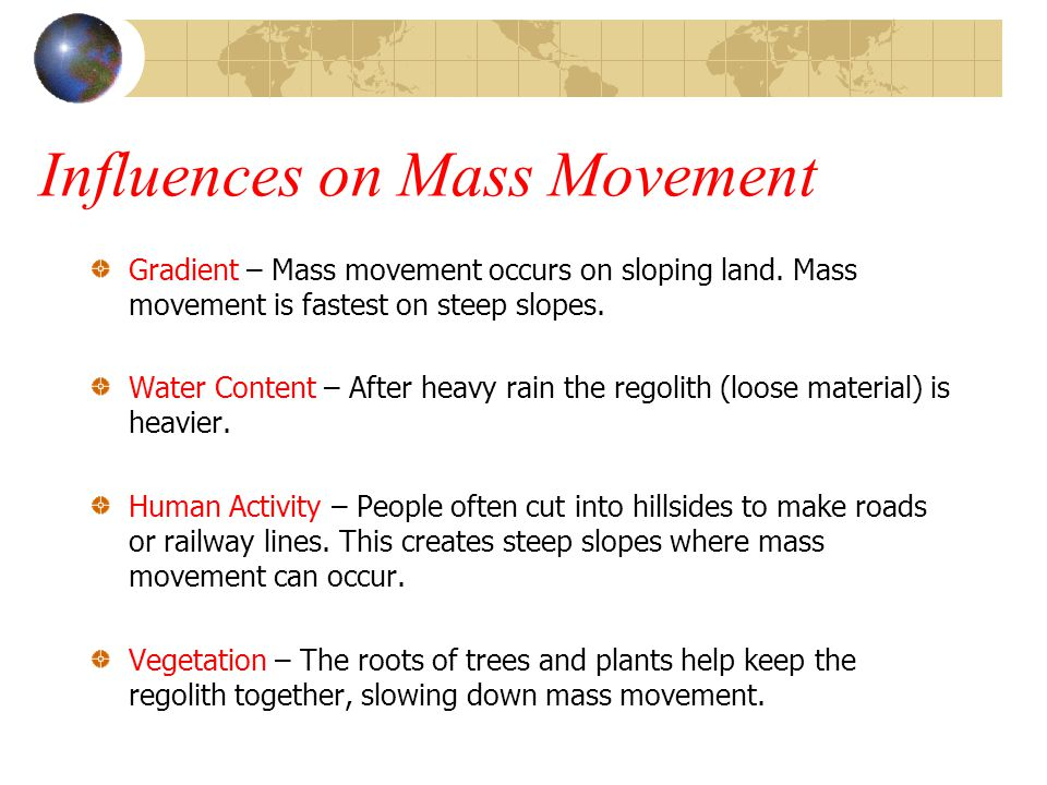 Influences on Mass Movement