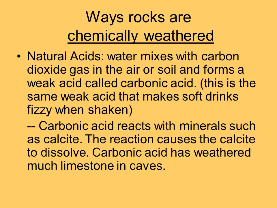 Ways rocks are chemically weathered