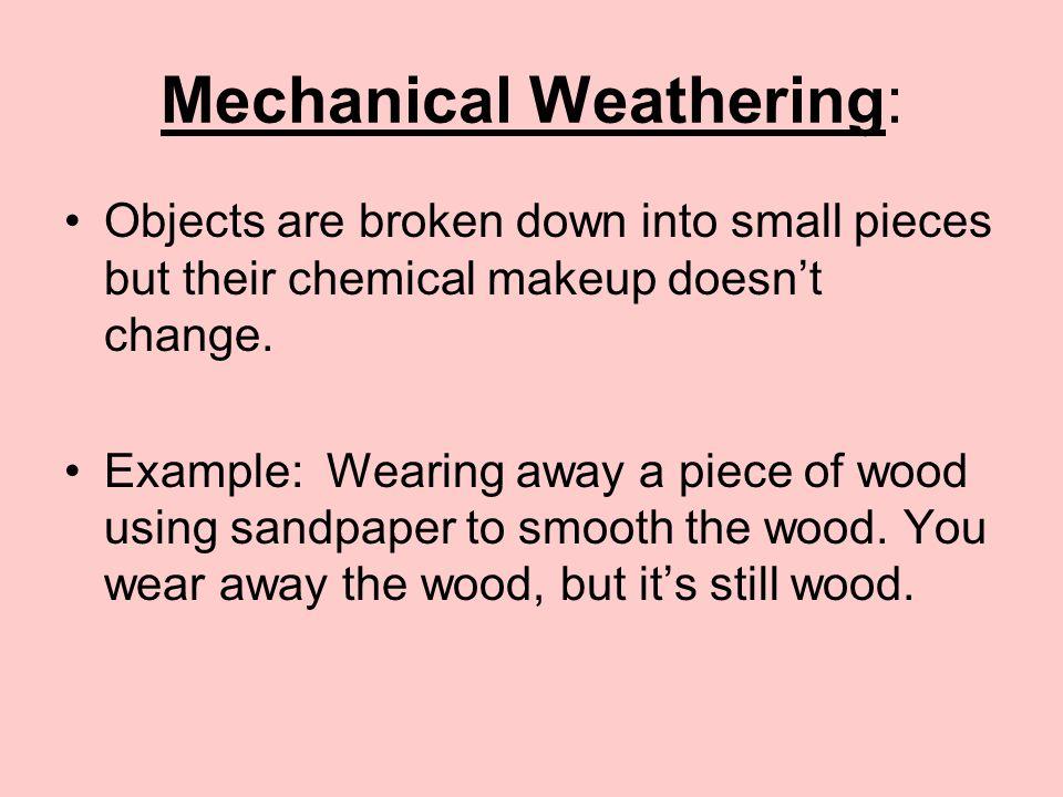 Mechanical Weathering: