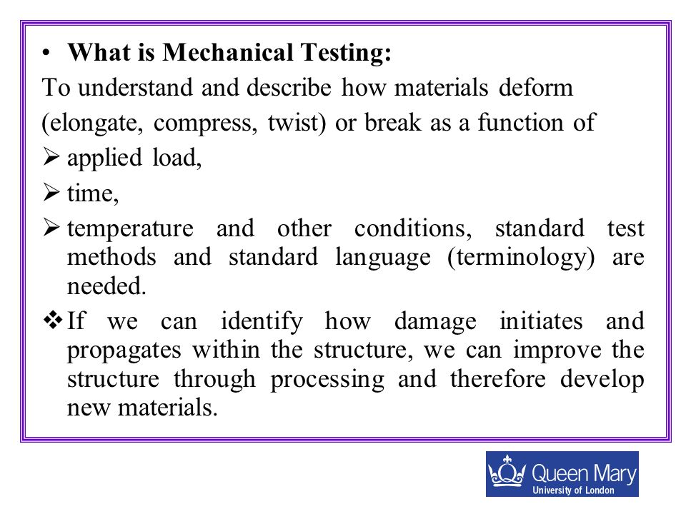 What is Mechanical Testing: