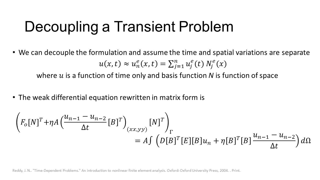 Decoupling a Transient Problem