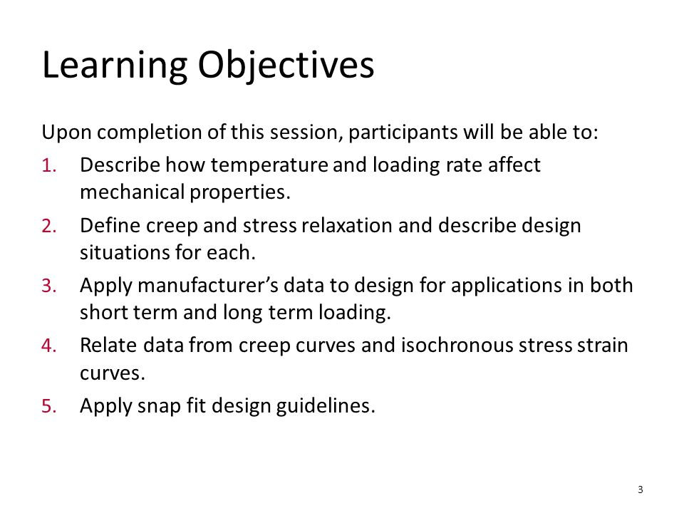 Learning Objectives Upon completion of this session, participants will be able to: