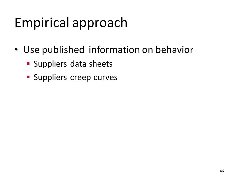 Empirical approach Use published information on behavior