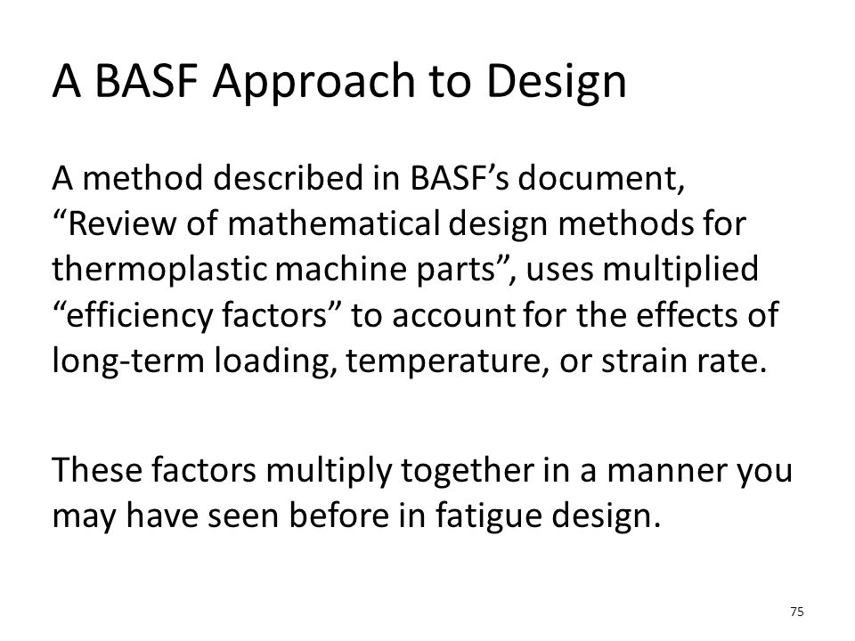 A BASF Approach to Design