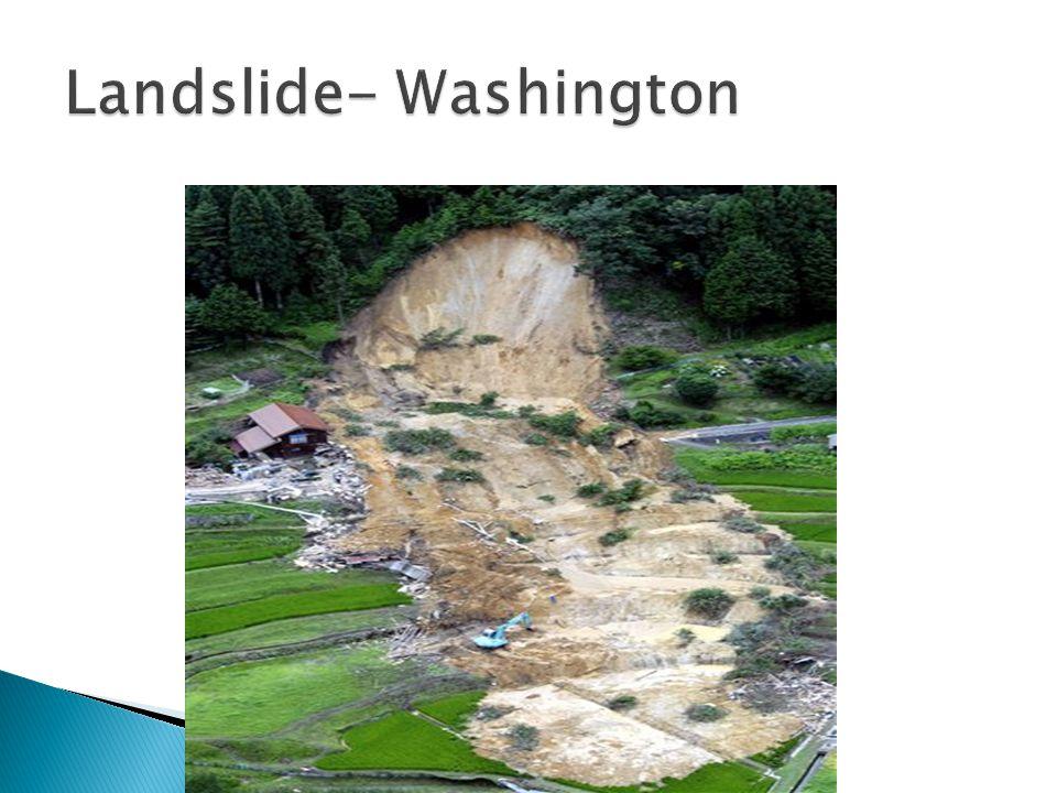Landslide- Washington