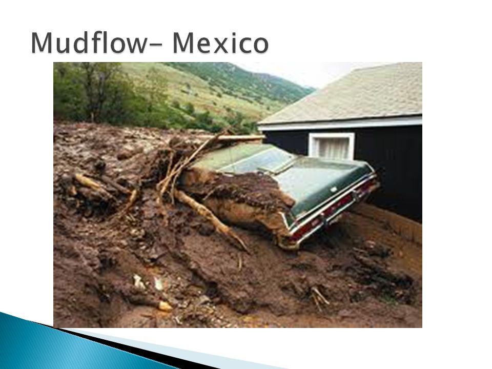 Mudflow- Mexico