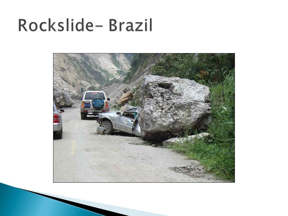 Rockslide- Brazil