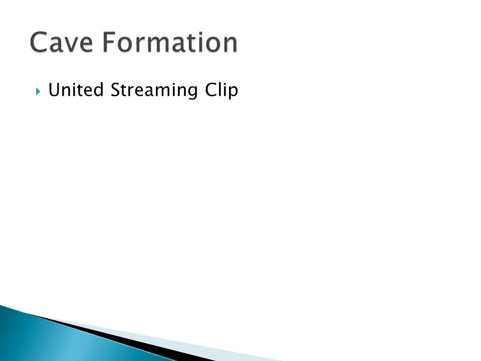 Cave Formation United Streaming Clip