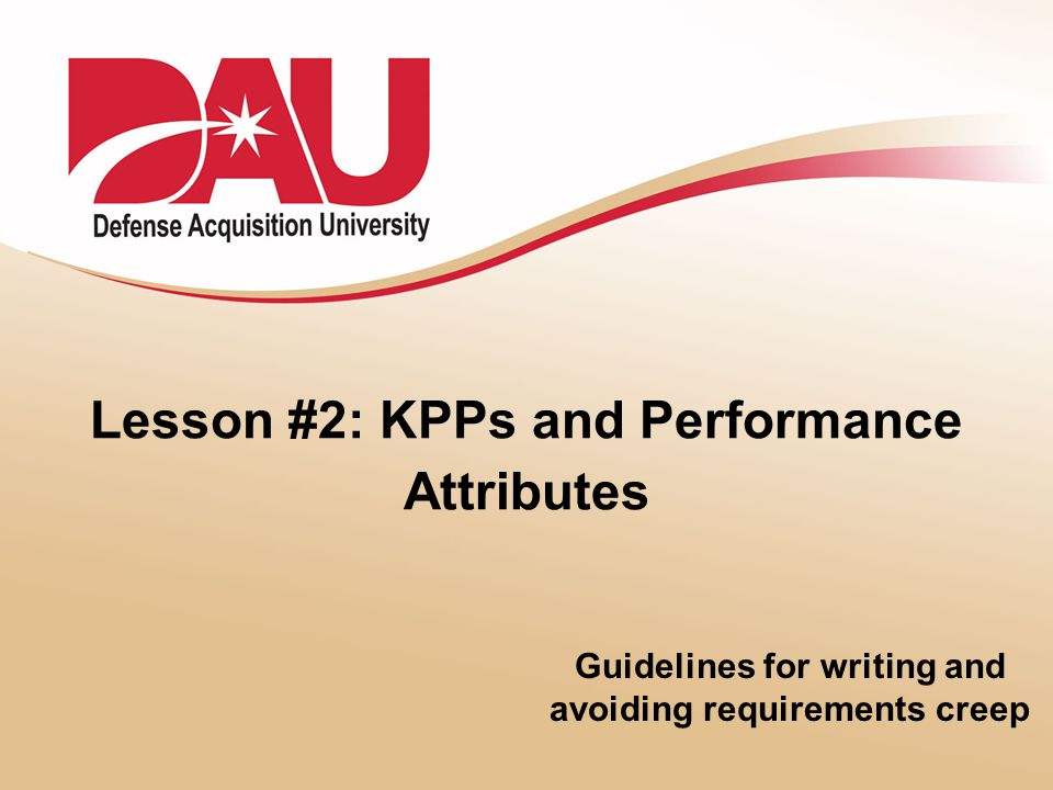 Lesson #2: KPPs and Performance Attributes