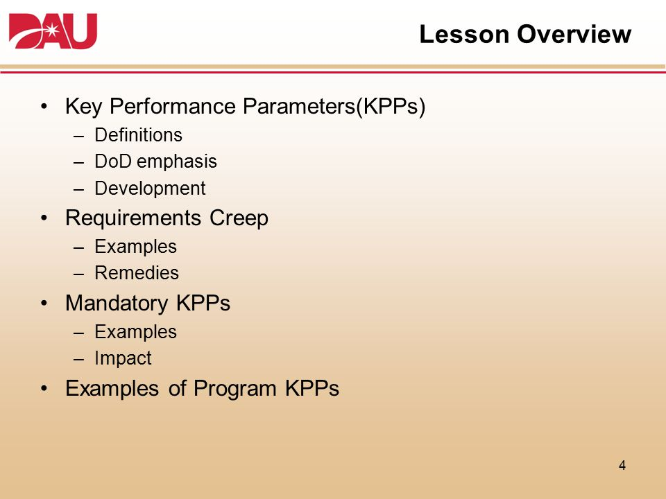 Lesson Overview Key Performance Parameters(KPPs) Requirements Creep