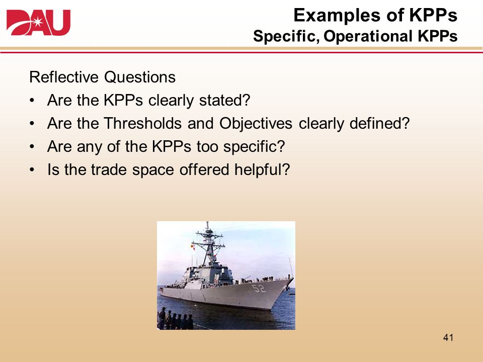 Examples of KPPs Specific, Operational KPPs