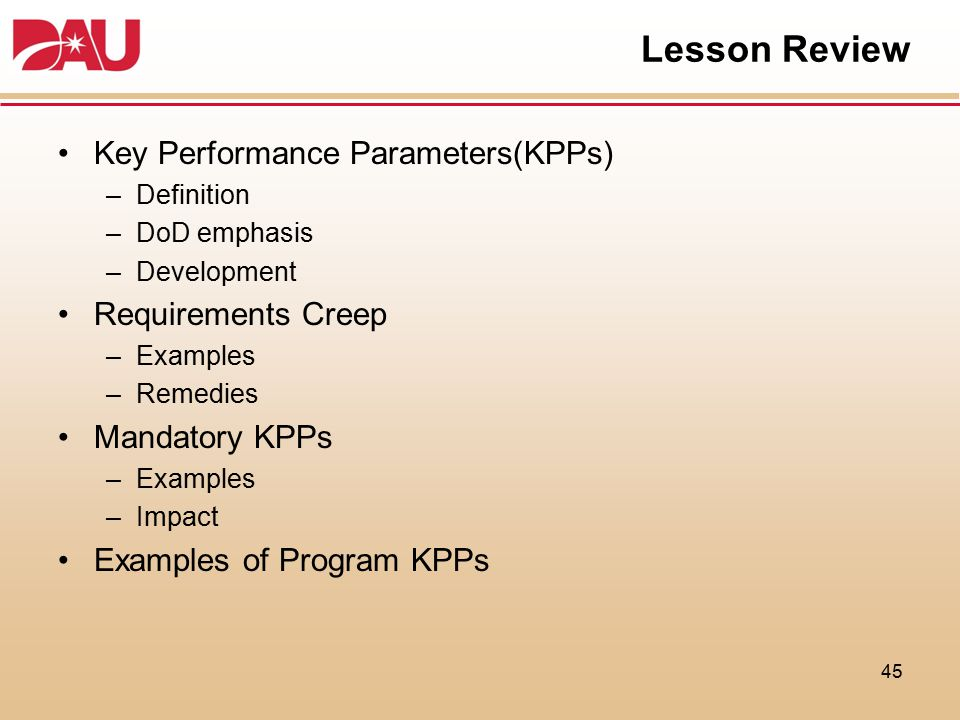 Lesson Review Key Performance Parameters(KPPs) Requirements Creep