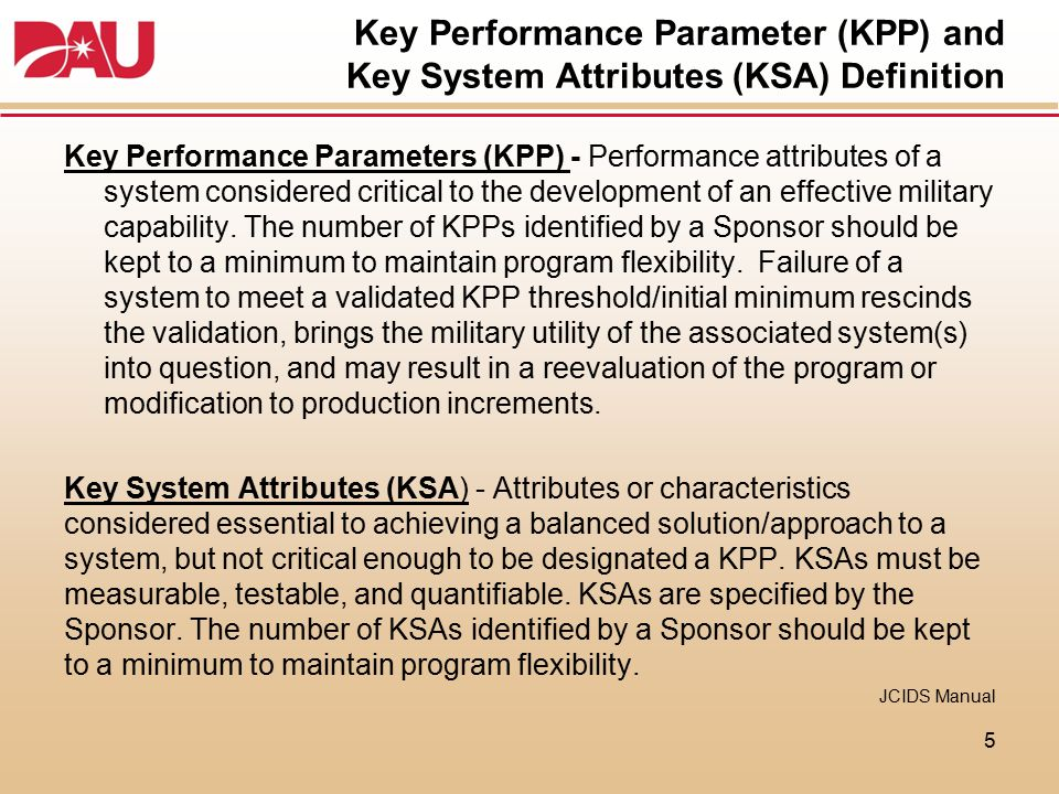 Key Performance Parameter (KPP) and Key System Attributes (KSA) Definition