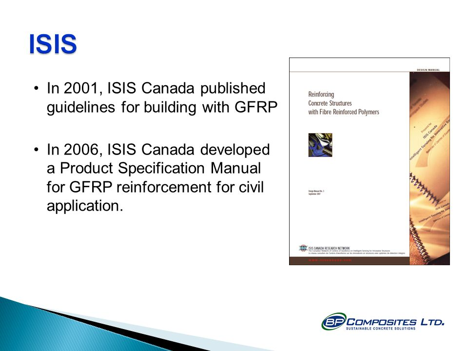 ISIS In 2001, ISIS Canada published guidelines for building with GFRP