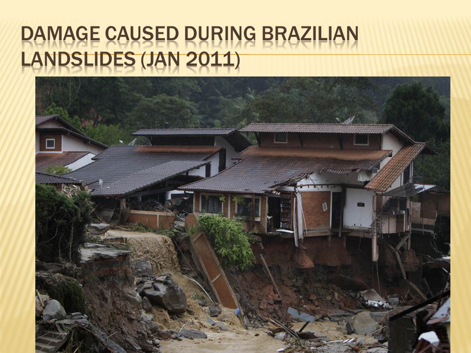 Damage caused during brazilian landslides (Jan 2011)