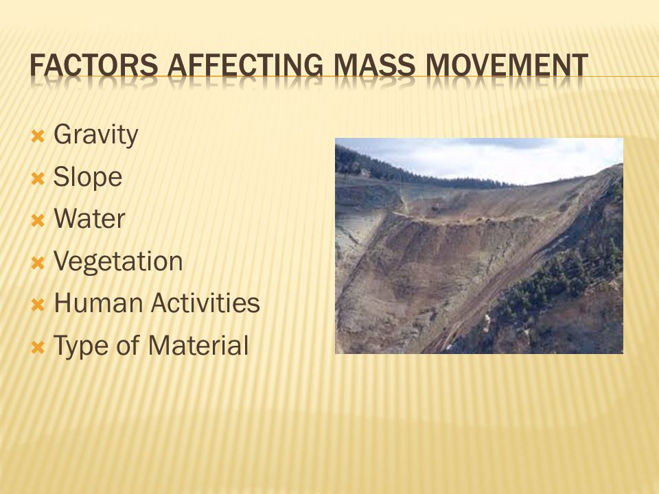 Factors Affecting Mass Movement