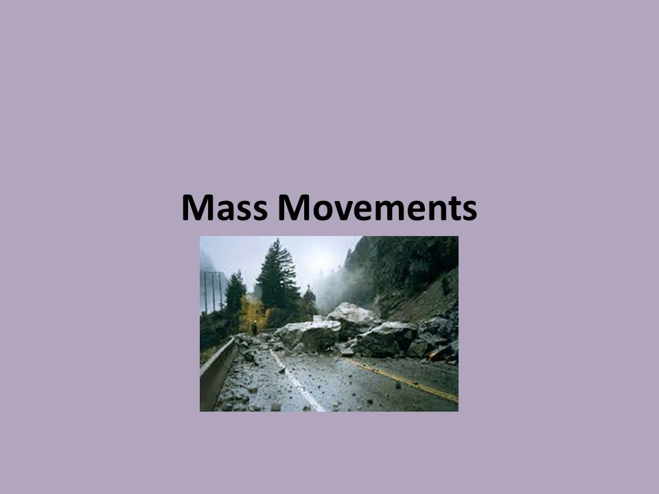 Mass Movements