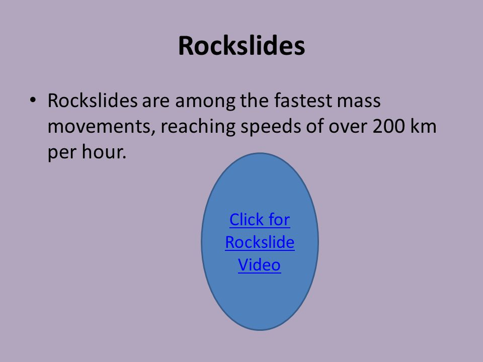 Click for Rockslide Video