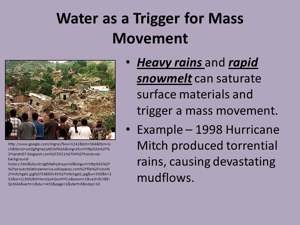 Water as a Trigger for Mass Movement