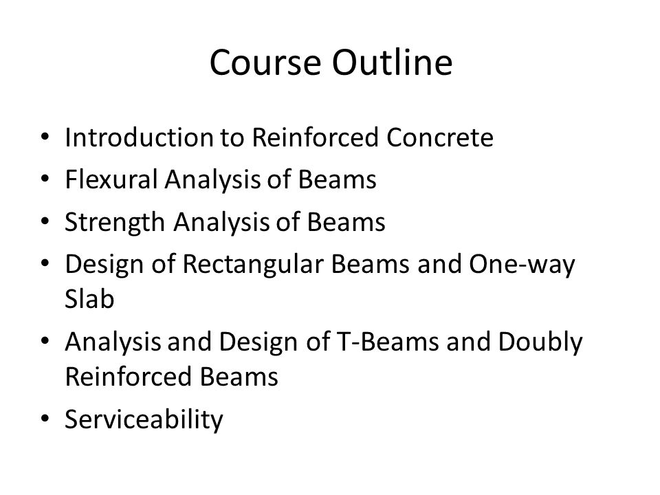 Course Outline Introduction to Reinforced Concrete