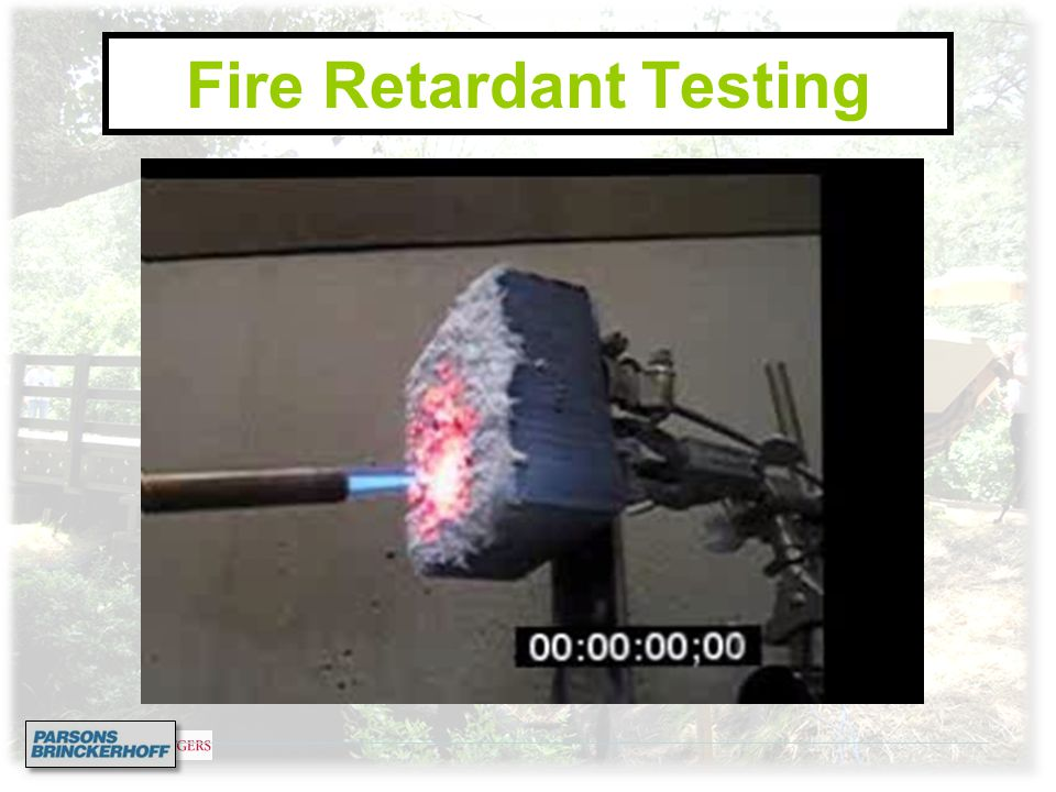 Fire Retardant Testing