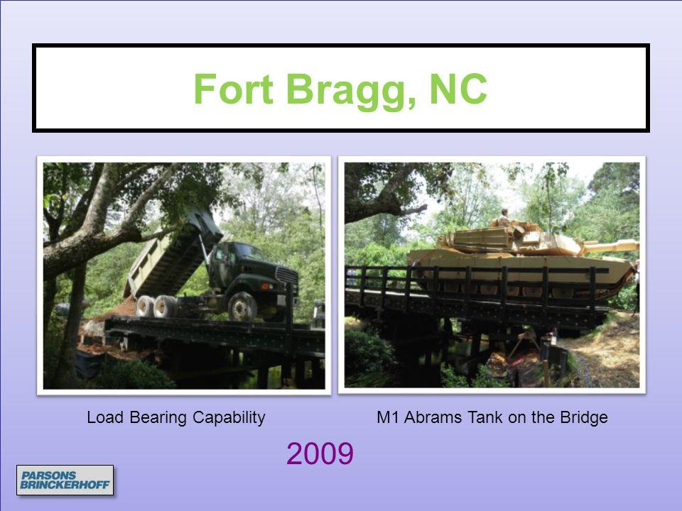 Fort Bragg, NC 2009 Load Bearing Capability