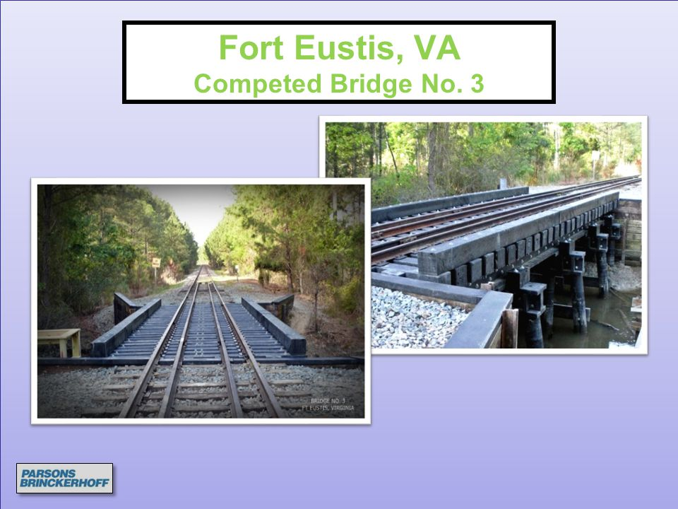 Fort Eustis, VA Competed Bridge No. 3