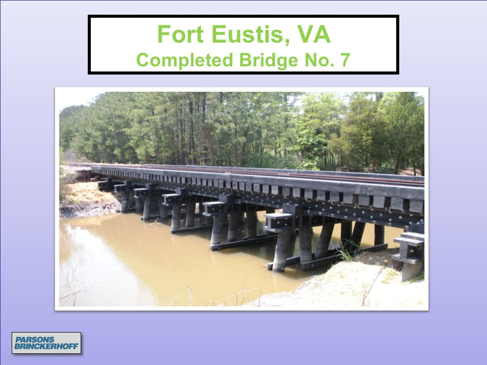 Fort Eustis, VA Completed Bridge No. 7