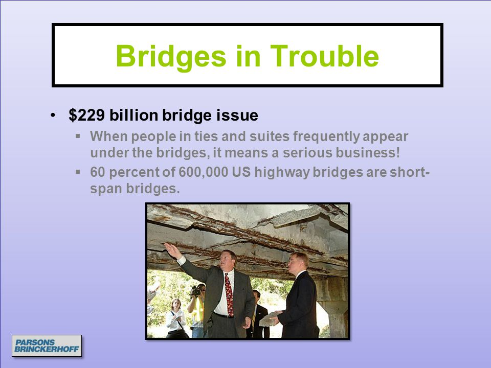 Bridges in Trouble $229 billion bridge issue