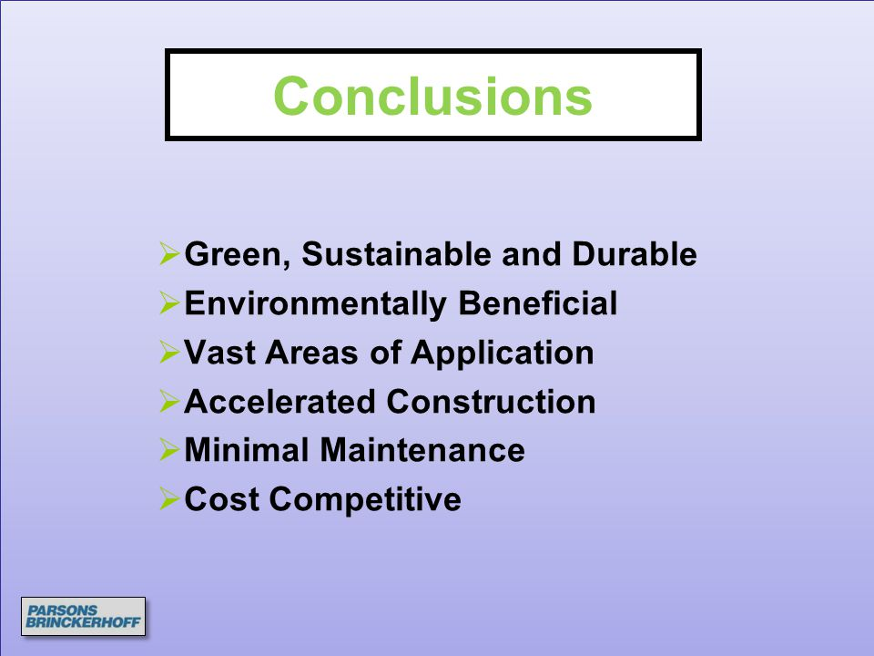 Conclusions Green, Sustainable and Durable Environmentally Beneficial