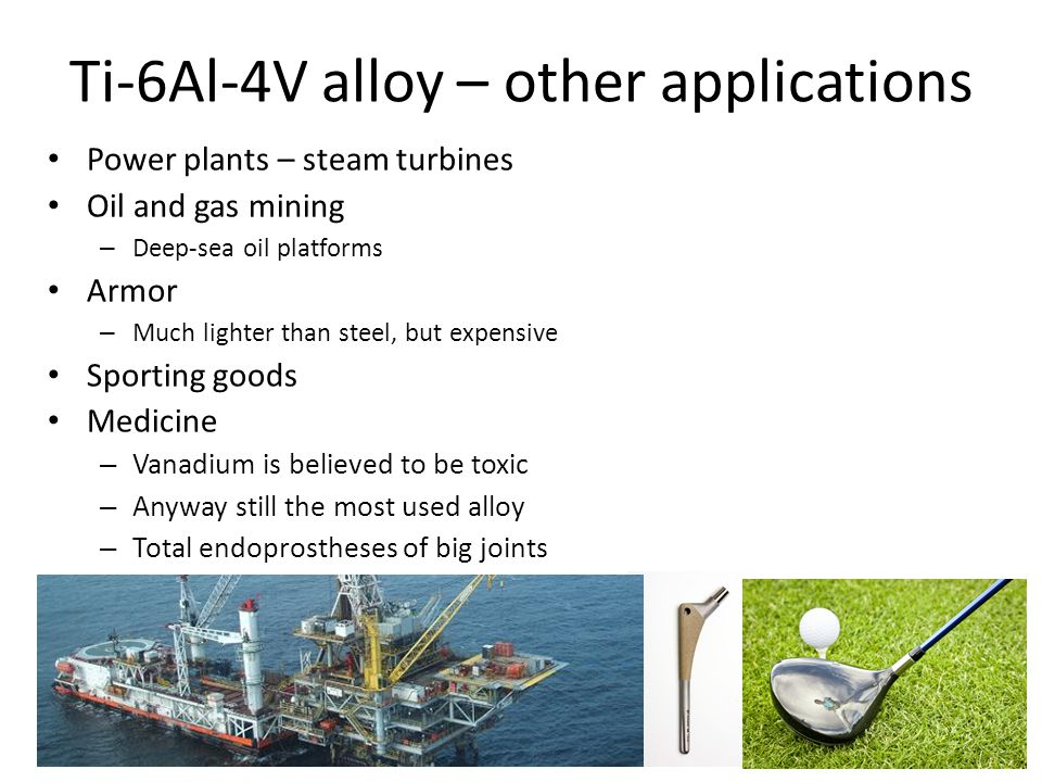 Ti-6Al-4V alloy – other applications