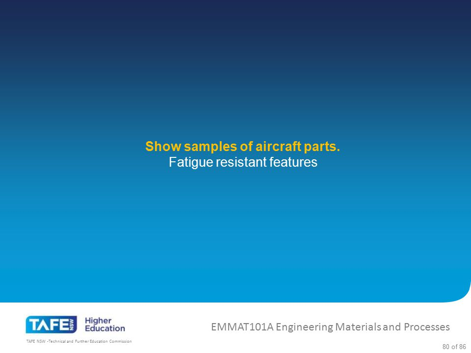 Show samples of aircraft parts.