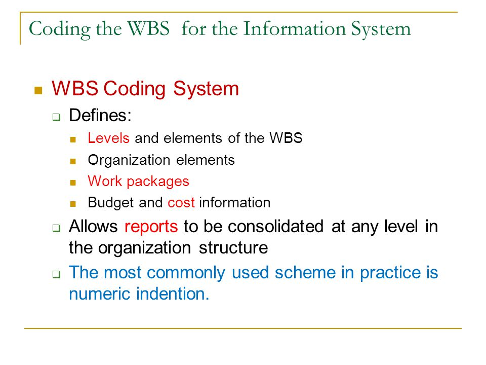 Coding the WBS for the Information System