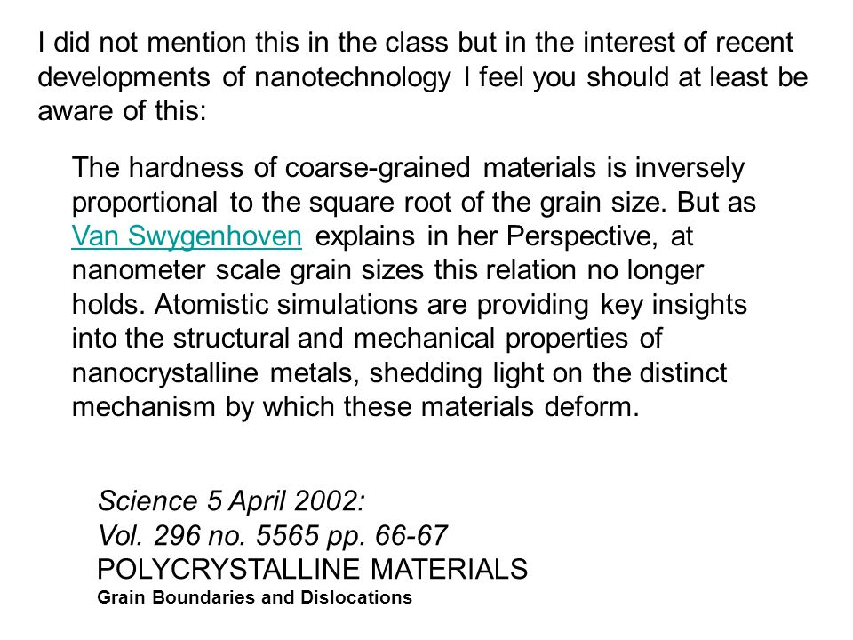 I did not mention this in the class but in the interest of recent developments of nanotechnology I feel you should at least be aware of this: