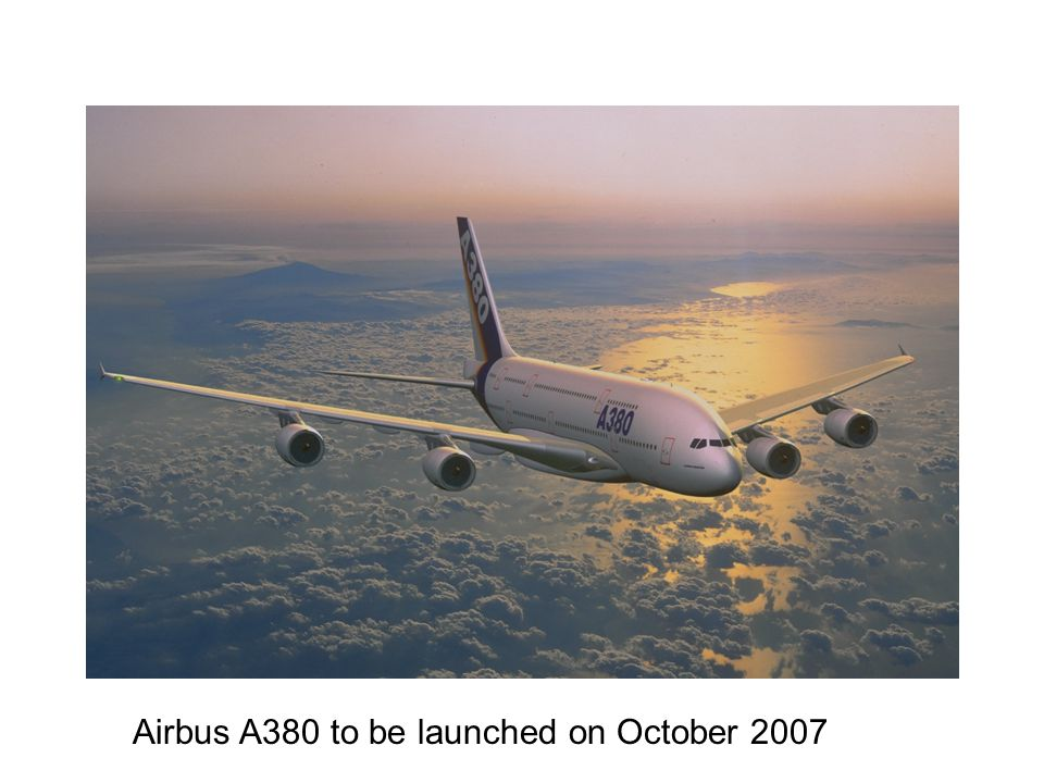 Airbus A380 to be launched on October 2007