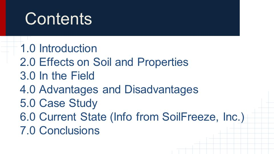 Contents 1.0 Introduction 2.0 Effects on Soil and Properties