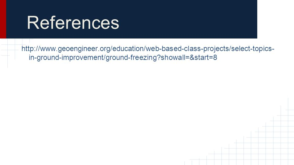 References http://www.geoengineer.org/education/web-based-class-projects/select-topics-in-ground-improvement/ground-freezing showall=&start=8.