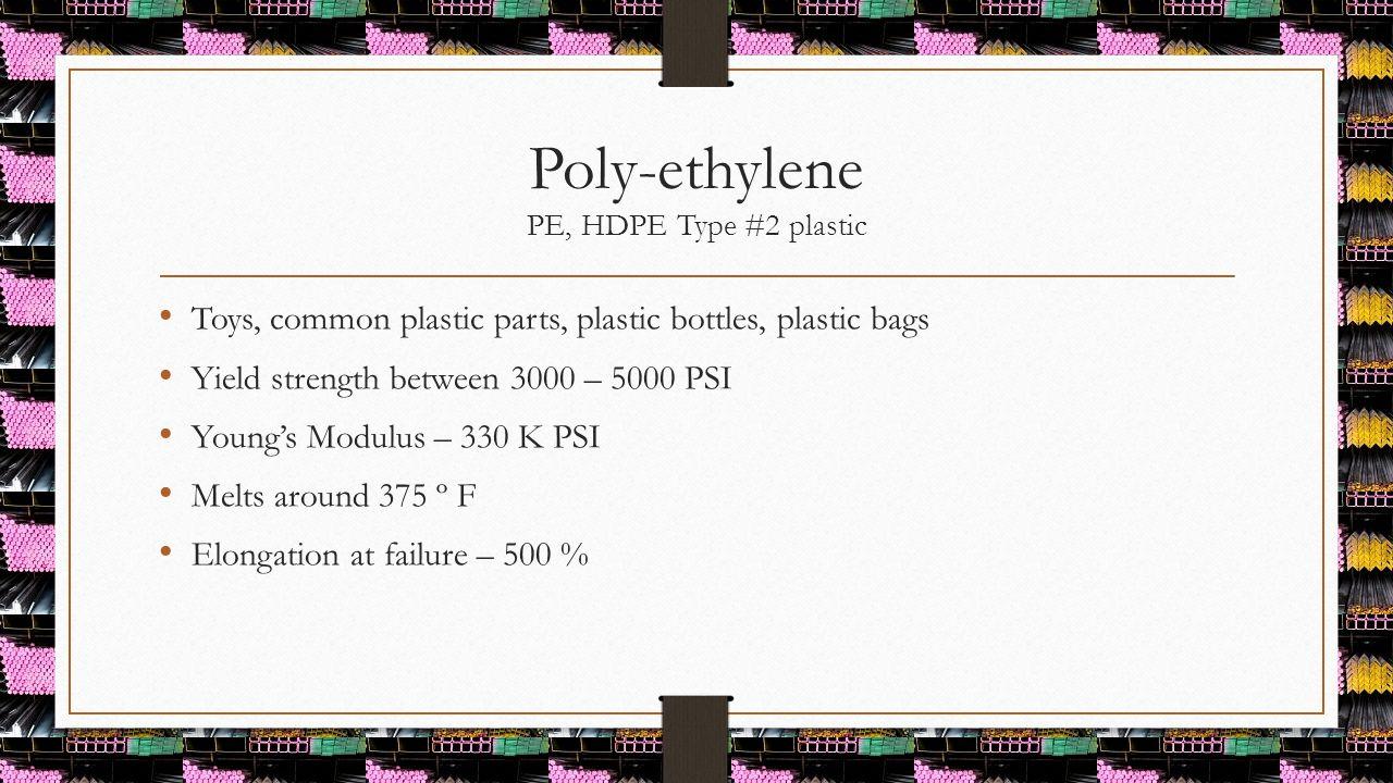Poly-ethylene PE, HDPE Type #2 plastic