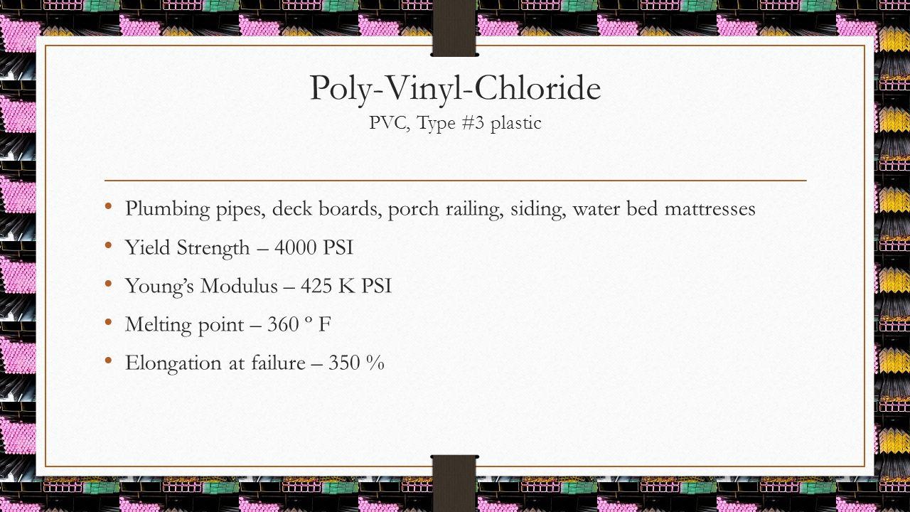 Poly-Vinyl-Chloride PVC, Type #3 plastic