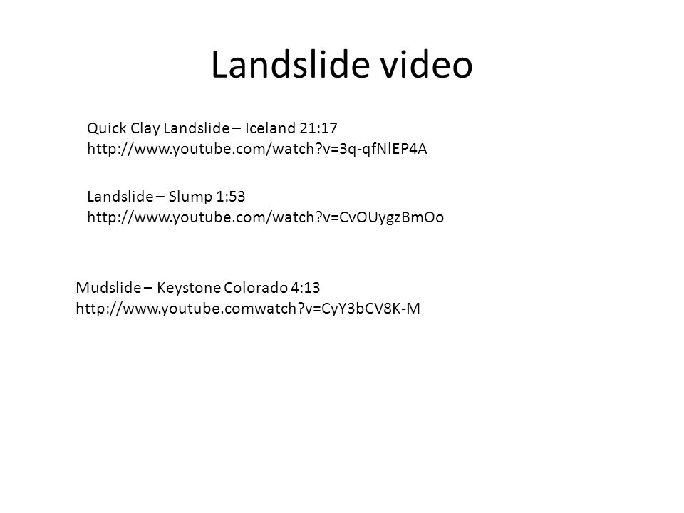 Landslide video Quick Clay Landslide – Iceland 21:17