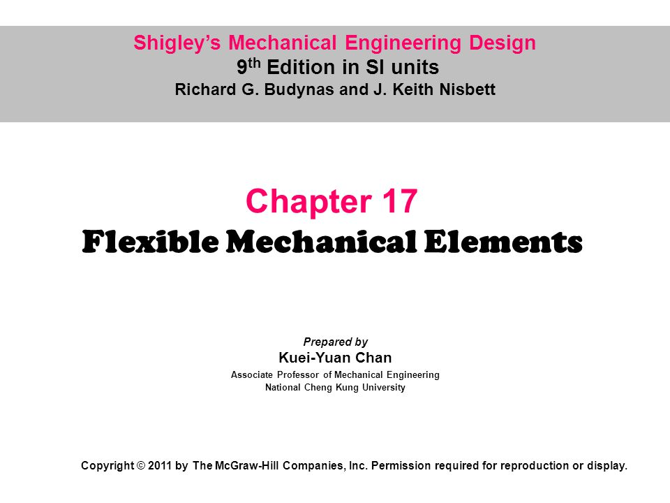 Chapter 17 Flexible Mechanical Elements