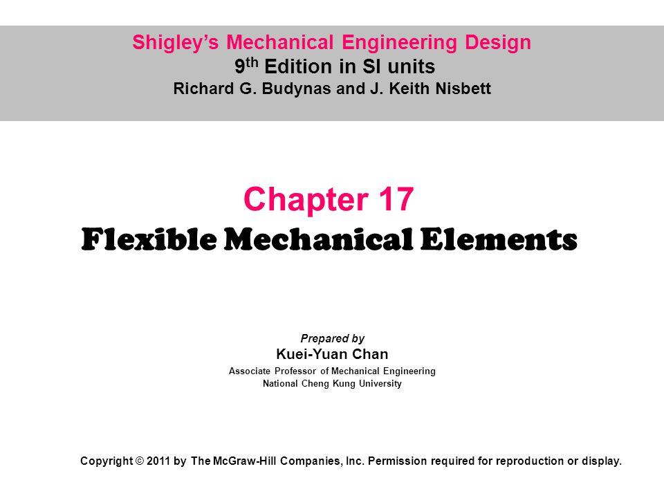 Chapter 17 Flexible Mechanical Elements